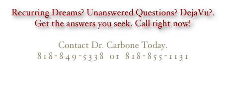 Recurring Dreams? Unanswered Questions? DejaVu?.